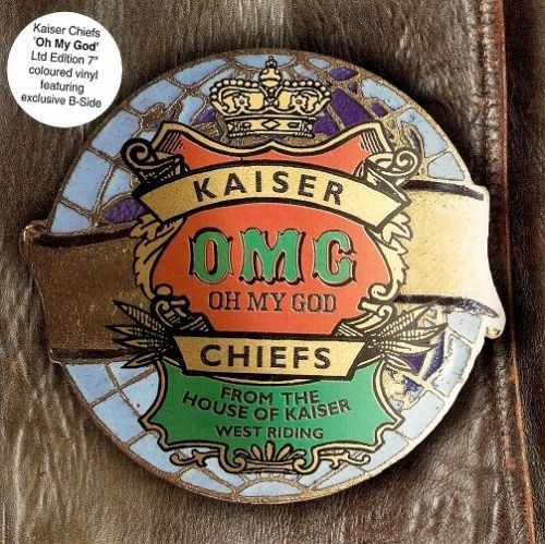 KAISER CHIEFS Oh My God Vinyl Record 7 Inch B-Unique 2005 White Vinyl